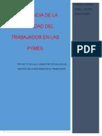 IMPORTANCIA DE LA SEGURIDAD DEL TRABAJOR EN LAS PYMES ( PROYECTO DE AULA).docx