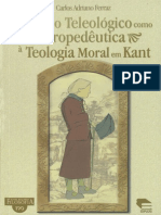 FERRAZ, Carlos a. Do Juízo Teleológico Como Propedêutica à Teologia Moral Em Kant. Porto Alegre