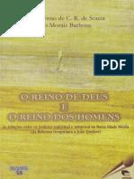 SOUZA, José Antônio de C. R. de; BARBOSA, João M. O Reino de Deus e o Reino Dos Homens