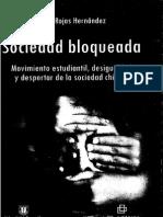 Sociedad Bloqueda. Movimiento estudiantil, desigualdad y despertar de la sociedad chilena.
