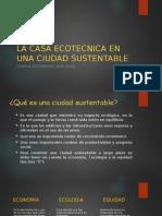 La Casa Ecotecnica en Una Ciudad Sustentable