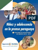 NINEZ Y ADOLESCENCIA EN LA PRENSA PARAGUAYA 2010 2011 - GI - PORTALGUARANI