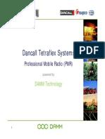 Dancall TetraFlex Systems