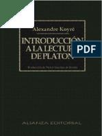 Alexandre Koyre - Introducción a La Lectura de Platón