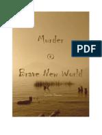 Murder@Brave New World