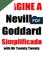 Imagine a Neville G