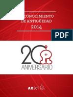 Anuario de Antiguedad AXTEL 2014