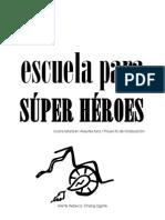 Escuela Para Super Heroes