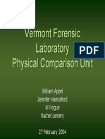 Vermont Forensic Laboratory Physical Comparison Unit