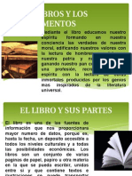 Los Libros y Los Documentos