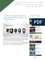 Projeto de smartwatch fracassa após receber US$ 1,5 milhão via crowdfunding