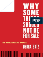 debra_satz_why_some_things_should_not_be_for_sale-_the_moral_limits_of_markets_oxford_political_philosophy__2010.pdf