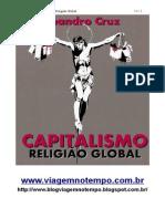 Leandro Cruz Capitalismo Religiao Global