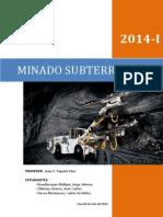 Minado Subterráneo - labor de desarrollo