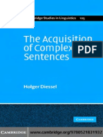 The Acquisition of Complex Sentences