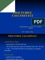 28.Fracturile Calcaneului - Dr.ouatu Constantin (1)