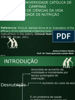 Avaliação Da Eficácia de Seis Ferramentas de Triagem Nutricional Para Prever a Desnutrição Em Idoso