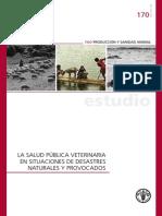 La salud publica veterinaria en situaciones de desastre - FAO