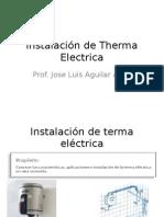 Instalación de Therma Electrica