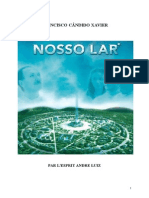 Xavier Candido Francisco F Série André Luiz 01 Nosso Lar yjs.doc