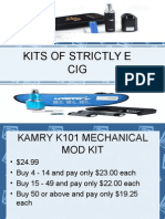 KITS of Strictly e Cig