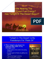 Are We Nearing The Peak Of Fossil Fuel Energy? Has Twilight In The Desert Begun?