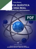 A Fisica Quantica Na Vida Real - Natural Vibe
