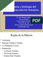 1. Obstetricia. Anatomia y Fisiologa Del Aparato Reproductor Femenino.. Dr. Olivares
