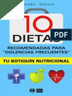 10 Dietas Recomendadas Para Dolencias Frecuentes - Mariano Orzola
