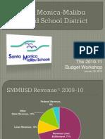 The 2010-11 Budget Workshop