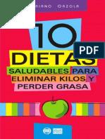10 Dietas Saludables Para Eliminar Kilos y Perder Grasa - Mariano Orzola