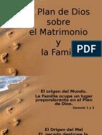 Plan de Dios Sobre El Matrimonio y La Familia