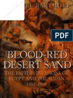 Blood-Red Desert Sand.the British Invasions of Egypt and the Sudan 1882-1898