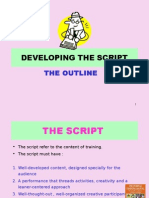 Developing the Script