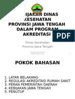 Kebijakan Akreditasi Dinkes Jateng 2015.ppt