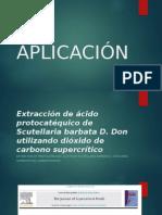 Extracción de Ácido Protocatéquico de Scutellaria Barbata D. Don Utilizando Dióxido de Carbono Supercrítico