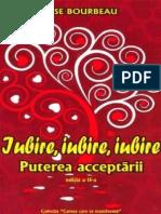 Lise Bourbeau - Iubire, iubire, iubire. Puterea acceptarii