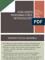 1. Evaluarea Personalitatii Introducere