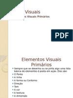 Artes Visuais - Elementos Visuais Primários