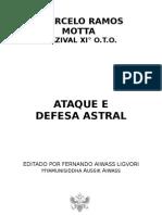 Ataque e Defesa Astral - Marcelo Ramos Mota