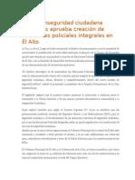 Ante La Inseguridad Ciudadana Diputados Aprueba Creación de Estaciones Policiales Integrales en El Alto