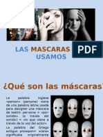 Las mascaras que usamos