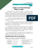 Lesionología o la Traumatología Médico Legal.