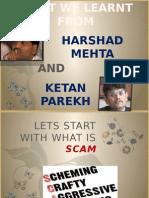 Harshad Mehta and Ketan Perekh