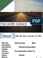 The Hope Choice
