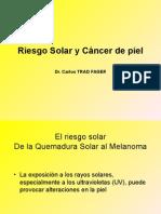 Riesgo Solar Radiaciones Ultravioletas