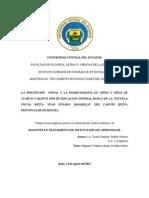 La Percepción Visual y La Disortografía en Niños y Niñas de Cuarto y Quinto Año de Educación General Básica de La Escuela Fiscal Mixta Juan Genaro Jaramillo Del Cantón Quito, Provincia de Pichincha