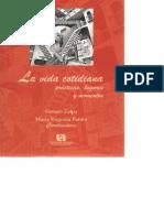La vida cotidiana . Prácticas, lugares y momentos.pdf