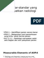 Standar-standar Akreditasi RS 2012 Yang Melibatkan Radiology