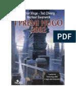 Vernor Vinge & Ted Chiang & Michael Swanking - I Premi Hugo 2002